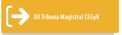 XII Tribuna Magistral CEGyR